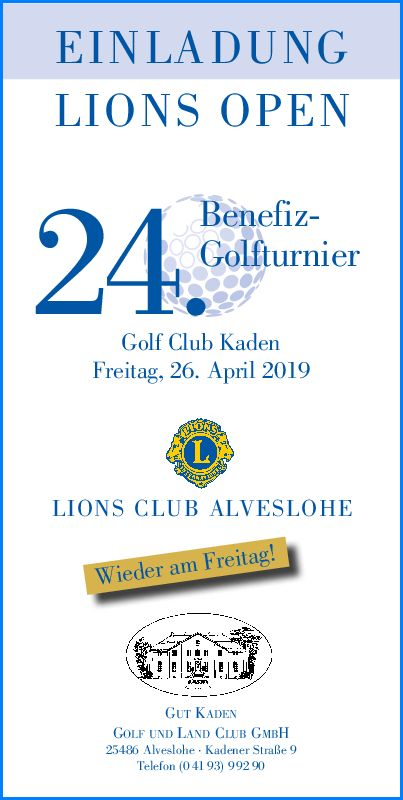 24. Benefiz Golfturnier vom LIONS Club Alveslohe am 26. April 2019